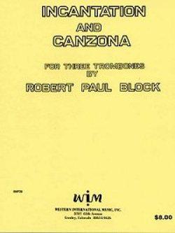 画像1: 3本のトロンボーンのためのインキャンテーションとカンツォーナ  ロバート ポール ブロック作曲