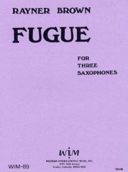 画像1: ATB サキソフォン三重奏のためのフーガ  ライナー ブラウン作曲
