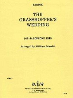 画像1: ATB サキソフォン三重奏のためのグラスホッパーの結婚式 ベラ バルトーク/ウィリアム シュミット編曲